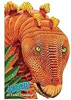 Argh! El Estegosaurio / Argh! Stegosaurus…