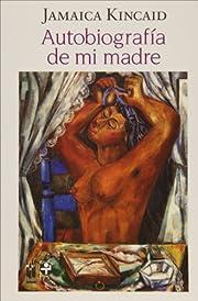 Autobiografía de mi madre (Spanish Edition)…