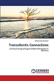 Transatlantic Connections: A Critical Study…