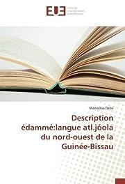 Description édammé:langue atl.jóola du…