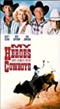 My Heroes Have Always Been Cowboys (1991) (Movie)
