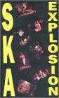 Ska Explosion [VHS], Shadows; Deltones; Loafers; Aiken; Potato Five; Trojans; Hot Knives