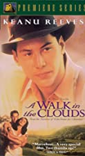 A Walk in the Clouds [1995 Film] by Alfonso…