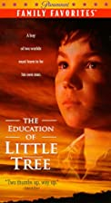 The Education of Little Tree [1997 film] by…