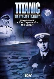 Titanic: Captain of the Titanic par…