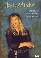Joni Mitchell - Painting with Words and…