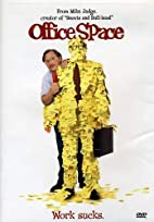 Office Space [1999 film] by Mike Judge