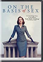 On the Basis of Sex [2018 film] by Mimi…