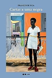 Cartas a uma negra (Em Portugues do Brasil)…