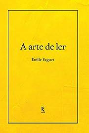 A Arte De Ler af Èmile Faguet