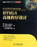 HTML5 high-level programming by (HE )LIU BO…