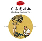 Sima Guang za gang = Sima Guang smashes the vat / wen Kou Tian ; tu Wang Xiaohui ; zhu bian Zhao Zhenwan