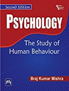 PSYCHOLOGY The Study of Human Behaviour by…