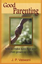 Good Parenting by Dada J.P. Vaswani