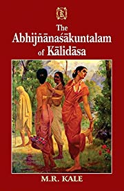 Abhijnanasakuntalam of Kalidasa; with the…