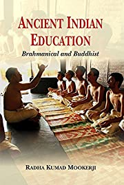 Ancient Indian Education: Brahmanical and…