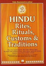 Hindu Rites, Rituals, Customs & Traditions…