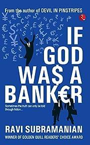 If God was a Banker de Ravi Subramanian