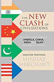 The New Clash of Civilizations: How the…