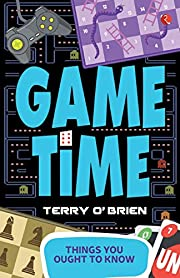 Things You Ought to Know: Game Time by Terry…