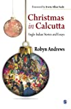 Christmas in Calcutta: Anglo-Indian stories and essays