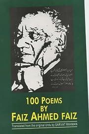 100 Poems by Faiz Ahmed Faiz, 1911-1984…