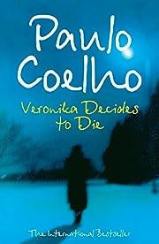 Veronika Decides to Die por Paulo Coelho