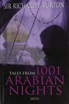 Tales from 1001 Arabian Nights by Richard F.…