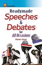 Readymade Speeches and Debates for All…