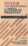 Nuclear-non-proliferation in India and Pakistan : South Asian perspectives / edited by P.R. Chari, Pervaiz Iqbal Cheema, Iftekharuzzaman