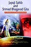 Japu ji sahib and Srimad Bhagavad Gita : a spark of enlightenment / H. Prashad