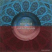 islamic food with healing touch por Salma…