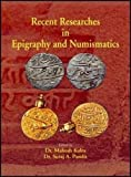 Recent researches in epigraphy and numismatics
