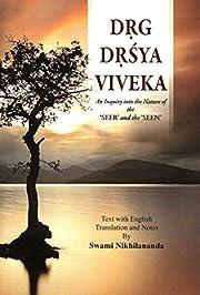 Drg-Drsya-Viveka: An Inquiry Into the Nature…