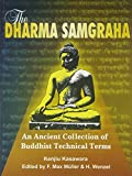 The Dharma-samgraha : an ancient collection of Buddhist technical terms / prepared for publication by Kenjiu Kasawara ; and after his death edited by F. Max Mumluller and H. Wenzel