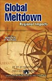 Global meltdown : regional impacts / edited by Nandita Sethi, A.V. Bala Krishna