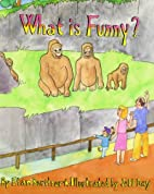 What is Funny? by Etan Boritzer