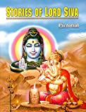 Stories of Lord Siva (Pictorial)