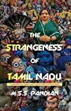 The strangeness of Tamil Nadu: contemporary history and political culture in South India