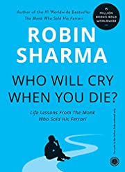 Who Will Cry When You Die? por Robin S.…