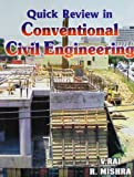 Quick Review in Convetional Civil Engineering