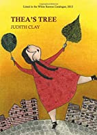 Thea's Tree by Judith Clay