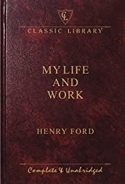 My Life & Work (Classic Library) de Henry…