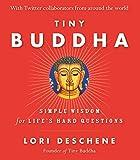 Tiny Buddha: Simple Wisdom for Lifes Hard…