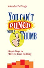 You Can't Punch with a Thumb: Simple Ways to…