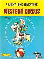 Western Circus (A Lucky Luke Adventure)