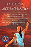 Kautilya's Arthashastra : the way of financial management and economic governance