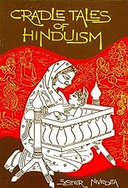 Cradle Tales of Hinduism – tekijä: Sister…