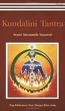 Kundalini Tantra by Swami Satyananda…