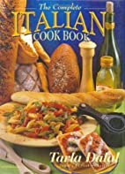The Complete Italian Cook Book by Tarla…